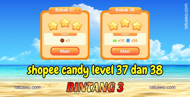 shopee candy level 37 dan 38 bintang 3